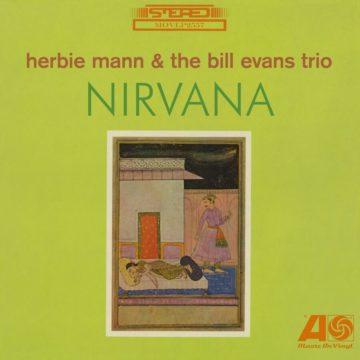 HERBIE MANN & THE BILL EVANS TRIO NIRVANA stereodisc