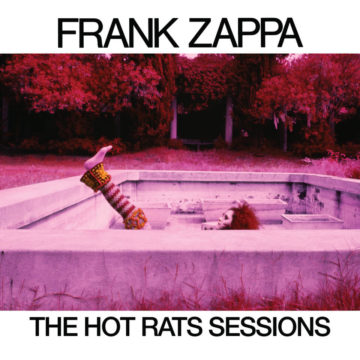 Frank Zappa ‎– The Hot Rats Sessions stereodisc