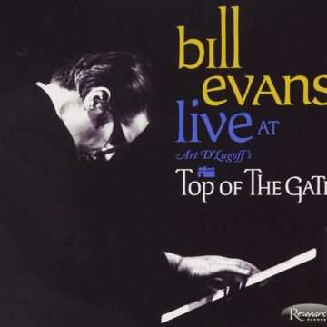 Live at Art D'Lugoff's Top of The Gate Bill Evans stereodisc