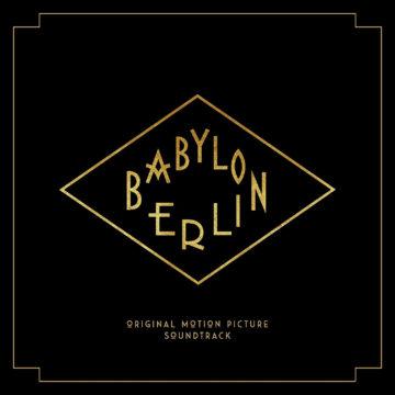 Babylon Berlin (Original Motion Picture Soundtrack) stereodisc