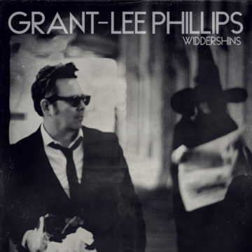 Grant Lee Phillips – Widdershins stereodisc
