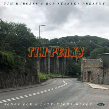 Tim Burgess & Bob Stanley – Tim Peaks (Songs For A Late-Night Diner) stereodisc