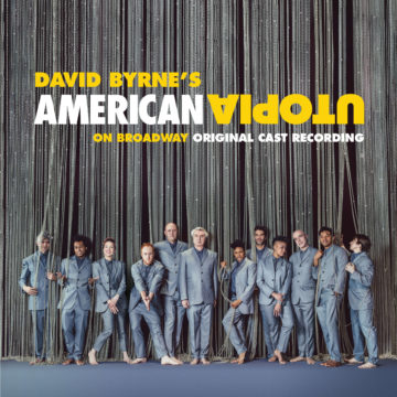 David Byrne ‎– David Byrne's American Utopia On Broadway Original Cast Recording stereodisc