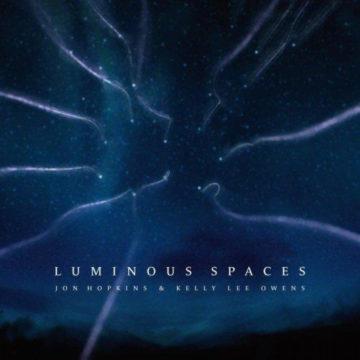 Jon Hopkins & Kelly Lee Owens – Luminous Spaces stereodisc