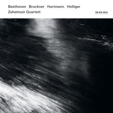 Beethoven - Bruckner - Hartmann - Holliger Zehetmair Quartett stereodisc
