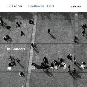 In Concert - Beethoven / Liszt Till Fellner stereodisc