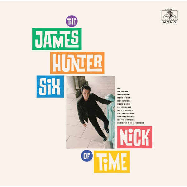 The James Hunter Six ‎– Nick Of Time stereodisc