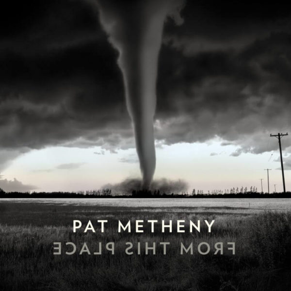 Pat Metheny – From This Place stereodisc