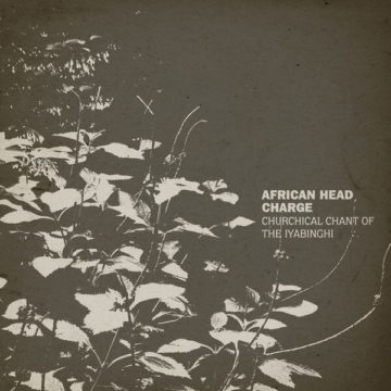 African Head Charge – Churchical Chant Of The Iyabinghi stereodisc