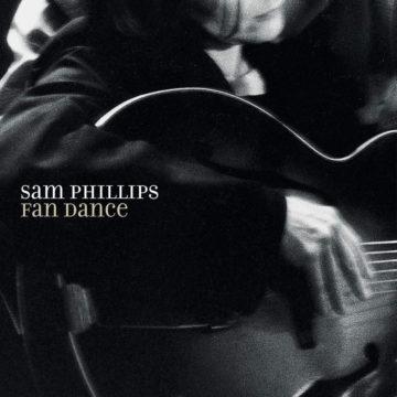 Fan Dance Sam Phillips stereodisc