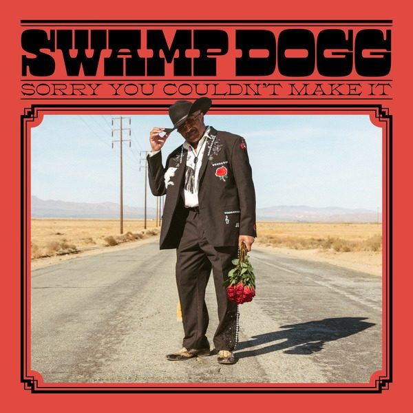 Swamp Dogg – Sorry You Couldn't Make It stereodisc