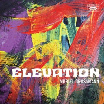Muriel Grossmann Elevation stereodisc
