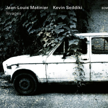 Jean-Louis Matinier | Kevin Seddiki Rivages stereodisc