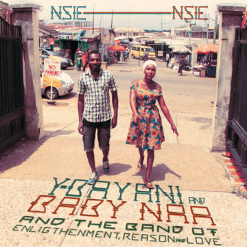 Y-Bayani & Baby Naa And The Band of Enlightenment Reason & Love Nsie Nsie stereodisc