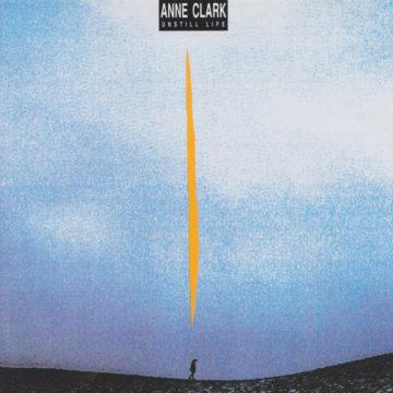 Anne Clark Unstill Life stereodisc