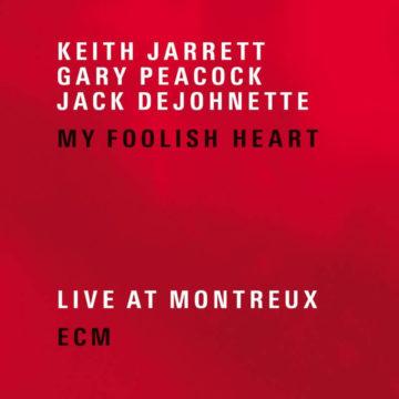 My Foolish Heart Keith Jarrett, Gary Peacock, Jack DeJohnette stereodisc