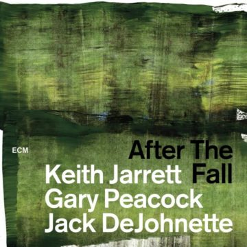 After The Fall Keith Jarrett, Gary Peacock, Jack DeJohnette stereodisc