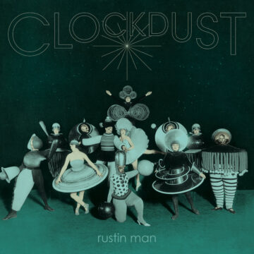 Rustin Man – Clockdust stereodisc