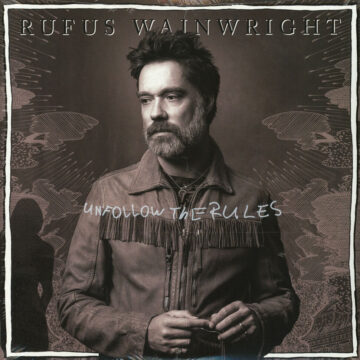 Unfollow the Rules Rufus Wainwright stereodisc