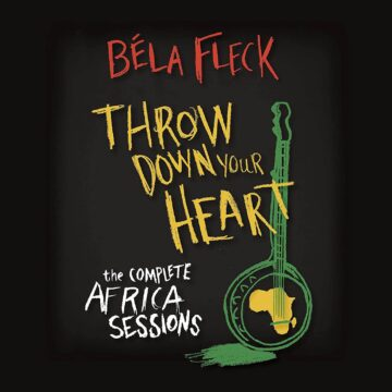 Béla Fleck ‎– Throw Down Your Heart: The Complete Africa Sessions stereodisc
