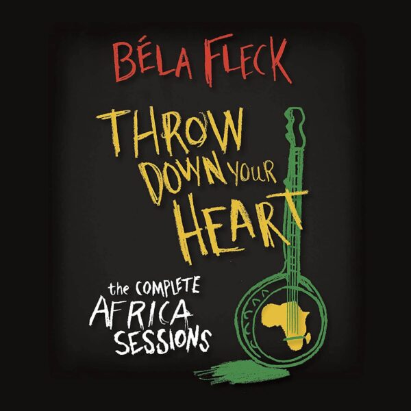 Béla Fleck – Throw Down Your Heart: The Complete Africa Sessions stereodisc