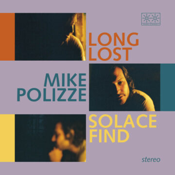 Mike Polizze ‎– Long Lost Solace Find stereodisc