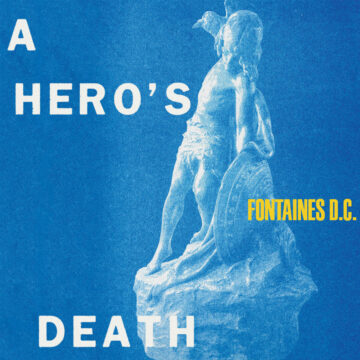 A Hero's Death Fontaines D.C. stereodisc