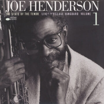 The State of the Tenor: Live at the Village Vanguard, Volume 1 Joe Henderson stereodisc