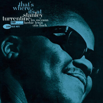 That's Where It's At Stanley Turrentine stereodisc