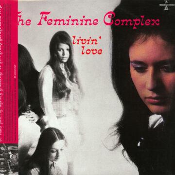 The Feminine Complex Livin' Love stereodisc