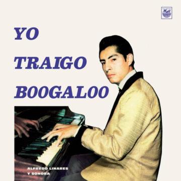 Alfredo Linares Yo Traigo Boogaloo stereodisc