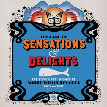 The Land of Sensations and Delights: The Psych Pop Sounds of White Whale Records, 1965–1970 stereodisc