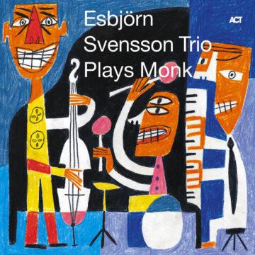 Esbjörn Svensson Trio e.s.t. Esbjörn Svensson Trio Plays Monk stereodisc