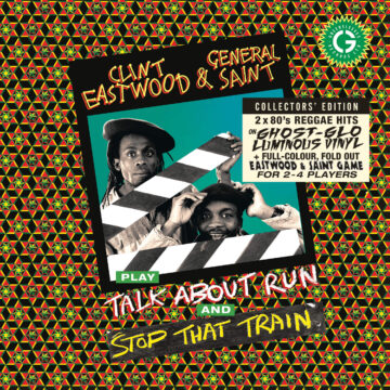 Clint Eastwood & General Saint Stop That Train/Talk About Run stereodisc