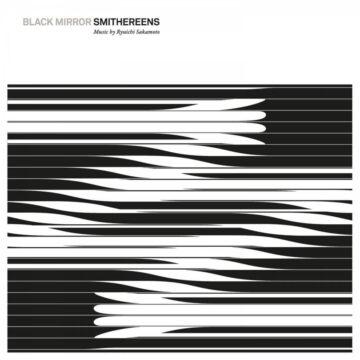Ryuichi Sakamoto – Black Mirror: Smithereens stereodisc