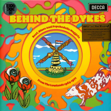 Behind The Dykes: Beat, Blues And Psychedelic Nuggets From The Lowlands 1964-1972 stereodisc