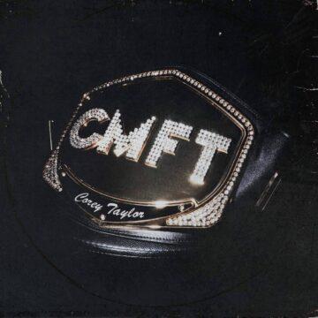 Corey Taylor – CMFT stereodisc