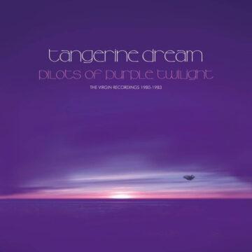 Pilots of Purple Twilight: The Virgin Recordings 1980 – 1983 Tangerine Dream stereodisc