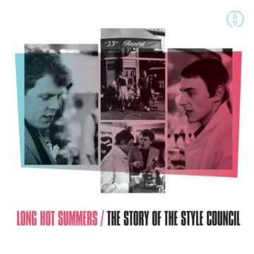 Long Hot Summers: The Story Of The Style Council The Style Council stereodisc