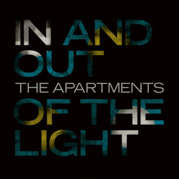 The Apartments – In And Out Of The Light stereodisc