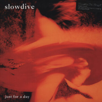 Slowdive – Just For A Day stereodisc
