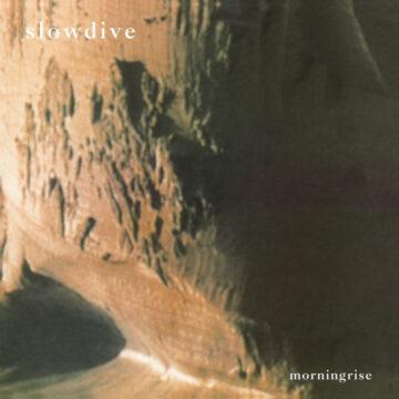 Slowdive – Morningrise stereodisc