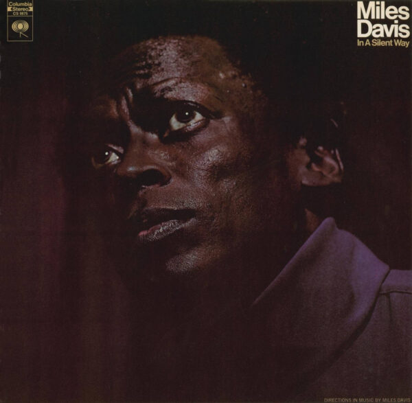 In A Silent Way Miles Davis stereodisc