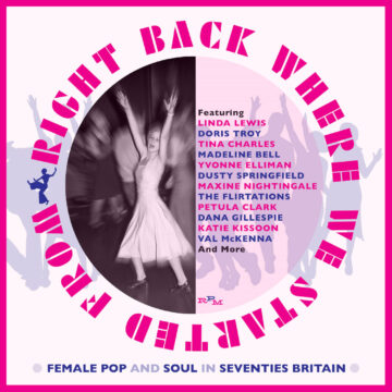 Right Back Where We Started From – Female Pop & Soul In Seventies Britain stereodisc