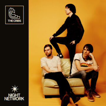 Night Network The Cribs stereodisc