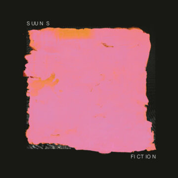 Suuns FICTION EP