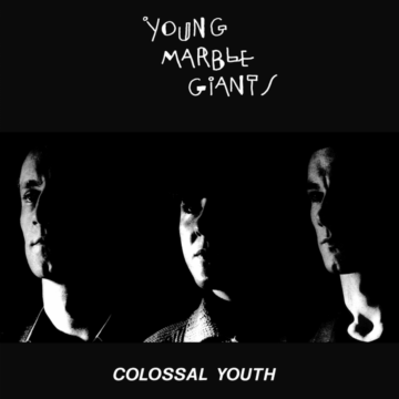 Colossal Youth (40th Anniversary Edition) Young Marble Giants stereodisc