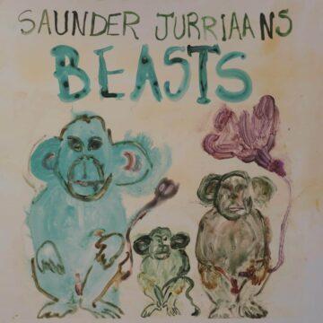 Saunder Jurriaans – Beasts stereodisc