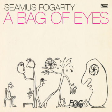 A Bag Of Eyes Seamus Fogarty stereodisc