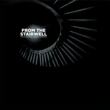 From The Stairwell by The Kilimanjaro Darkjazz Ensemble stereodisc